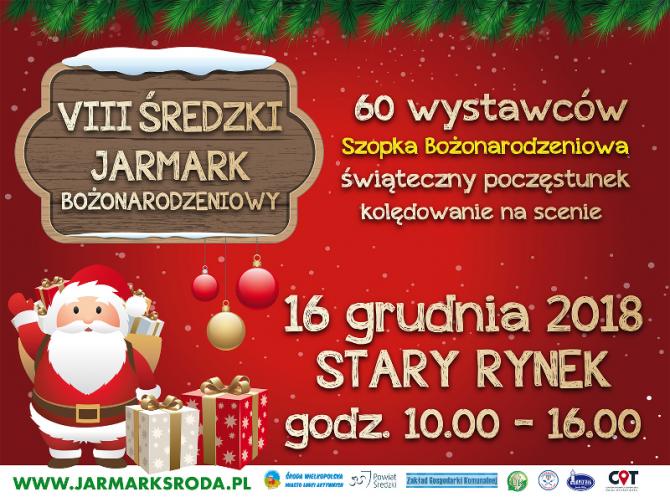 Wszystkich mieszkańców Powiatu zapraszamy na VIII Średzki Jarmark Bożonarodzeniowy!