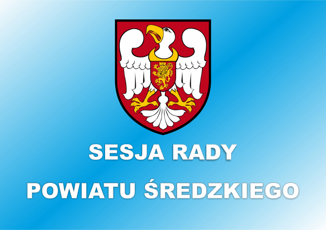 Zapraszamy na LXV Sesję Rady Powiatu Średzkiego